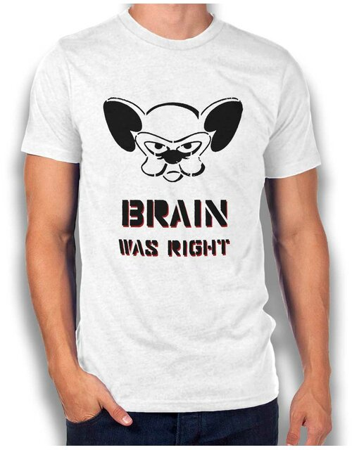 Brain Was Right T-Shirt weiss L